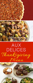aux delices thanksgiving menu 2017 chef debra ponzek aux