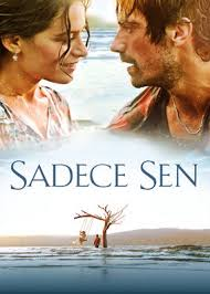 sadece sen 2014 an ex boxer falls in love with a blind woman