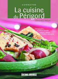 cuisiner des figues connaître la cuisine du périgord éditions sud ouestéditions sud ouest