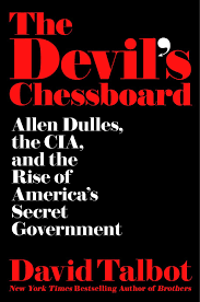 the devil u0027s chessboard u0027 by david talbot sfgate