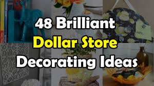 Dollar Store Home Decor Ideas 48 Brilliant Dollar Store Decorating Ideas For Your Home Youtube