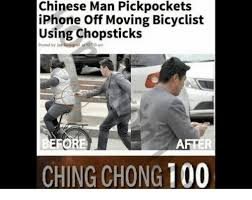 Chinese Man Meme - chinese man pickpockets iphone off moving bicyclist using chopsticks