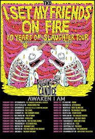 Map My Friends I Set My Friends On Fire Kissing Candice Awaken I Am At The