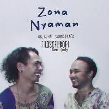 Download Lagu Zona Nyaman Mp3 | fourtwnty zona nyaman from ost filosofi kopi 2 ben jody