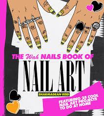 the wah nails book of nail art browse