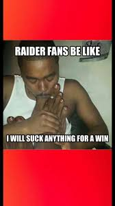 Raiders Fans Memes - raiders suck meme 28 images 1000 images about raider hater on