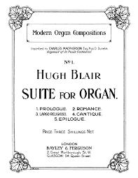 suite for organ blair hugh imslp petrucci library free