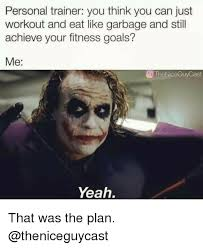 Personal Meme - 25 best memes about personal trainer personal trainer memes