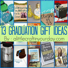 graduation gift for 13 graduation ideas a craft in your day