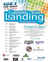 Fort Walton Florida Map by Concerts At The Landing Featuring Triggerproof Downtown Fort