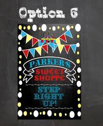 Circus Candy Buffet Ideas by 36 Best Circus Birthday Ideas Carnival Birthday Party Signs