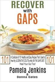 recover with gaps a cookbook of 101 healthy and easy recipes that
