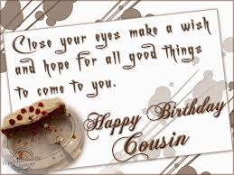 Happy Birthday Wishes For A Cousin Happy Birthday To My Cousin Wishes Quotes Photos Happy Birthday