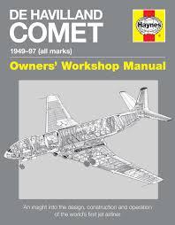 de havilland comet manual haynes publishing