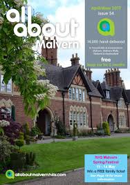 all about malvern april may 2017 by all about local magazines ltd