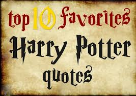 top 10 favorite harry potter quotes covered in grace