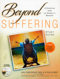 beyond suffering a christian view on disability ministry joni