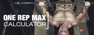 Squats Deadlifts And Bench Press Calculate Your One Rep Max For Squats Deadlifts And Bench Press