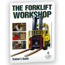 the forklift workshop trainer u0027s guide