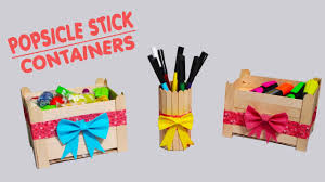 3 minute crafts popsicle stick containers for kids stationery