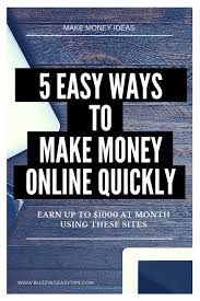 easy way to earn money 5 ways how to make money quickly an easy guide to start
