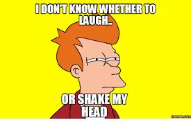 Pics Meme Com - odontknowwhether to laugh or shake my head memes com shake meme on