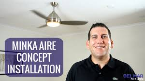 minka aire fan bulb replacement minka aire concept ceiling fan installation youtube