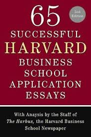 stanford mba sample essays hbs essays successful harvard business school application essays successful harvard business school application essays second add to cart