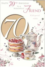 friend age 70 celebrate today female 70th birthday sentiment verse