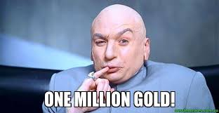 Gold Memes - one million gold dr evil meme aussie memes