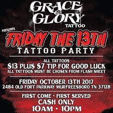 friday the 13th tattoo party at grace u0026 glory tattoo murfreesboro