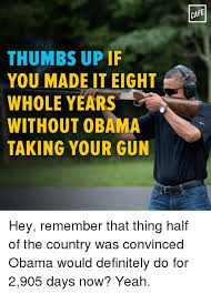 Obama Shooting Meme - thumbs up if you made it eight whole years without obama taking your