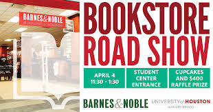 Barnes Noble Houston Texas Uh Bookstore Hosting Its First Ever Roadshow University Of Houston