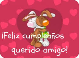 imagenes de cumpleaños para un querido amigo saludo de cumpleaños para un amigo mandarsaludos com