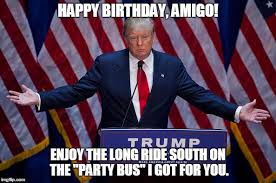 Mexican Birthday Meme - donald trump imgflip