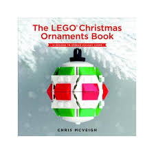 lego ornaments book 15 designs to spread cheer