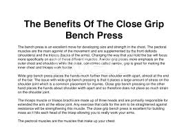 Close Grip Bench Press Benefits Write A Health And Fitness Article For You By Bertram9er