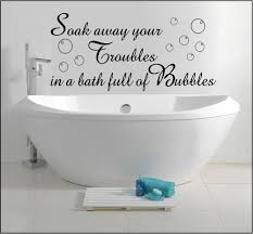 bathroom wall art sticker quote decal soak away bath bubbles home