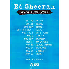 ed sheeran tour 2017 ed sheeran divide asia tour 2017 schedules philippine latest news
