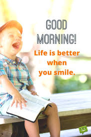 quotes about smiling child fresh inspirational good morning quotes for the day