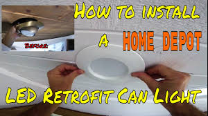 Diy How To Install Home Depot Led Retrofit Can Light Kit How To