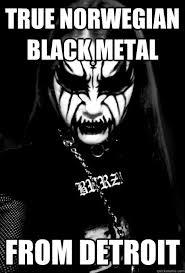 Black Metal Memes - black metal corinna memes quickmeme