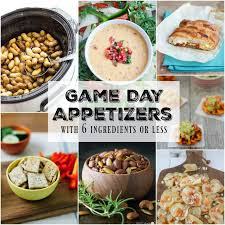 Easy Appetizers 15 Easy Appetizers For Game Day