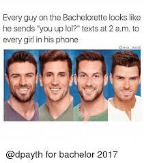 The Bachelorette Meme - every guy on the bachelorette looks like he sends you up lol texts