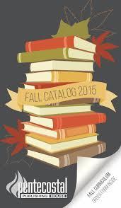 fall 2015 catalog by pentecostal herald issuu