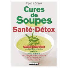 livre cuisine minceur cures de soupes santé détox livre cuisine cultura