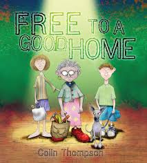 what makes a good home free to a good home by colin thompson penguin books australia