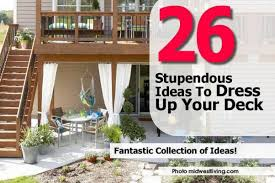 26 stupendous ideas to dress up your deck