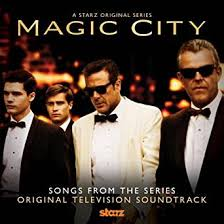 ost film magic hour mp3 magic city soundtrack from the tv series by various artists on