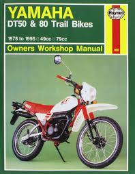yamaha dt50 and 80 trail bikes owner u0027s workshop manual haynes